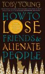 Book cover for How to Lose Friends and Alienate People by Toby Young