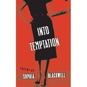 Into Temptation - Poetry by Sophia Blackwell