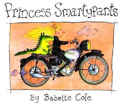 Cover art for Princess Smartypants. A blonde woman in a black catsuit rides a motorbike happily with a small green dragon riding behind her.