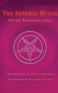 Book cover of The Satanic Witch by Anton LaVey